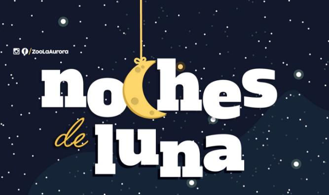 Noches de luna Zoológico La Aurora