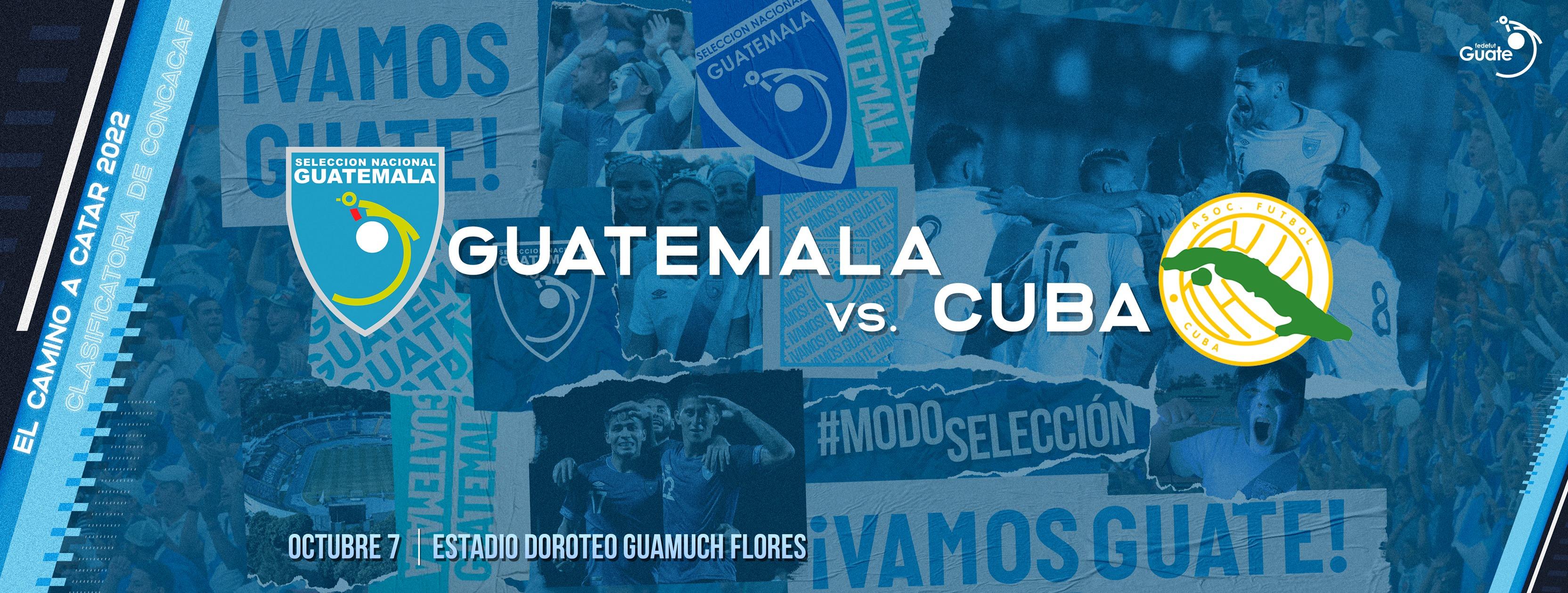 Doroteo Guamuch Flores, sede del partido Guatemala vs Cuba